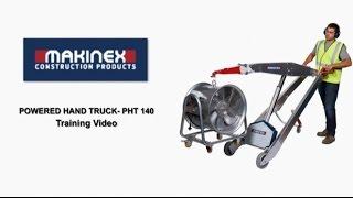 Makinex Powered Hand Truck PHT-140 Training Video