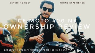 CF Moto 400 NK Full Ownership Review || Servicing Cost - NEPAL