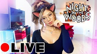 I'M LIVE RIGHT MEOW! - Night In The Woods LIVESTREAM