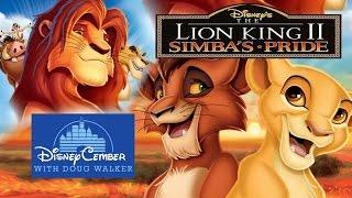 The Lion King II: Simba's Pride - Disneycember