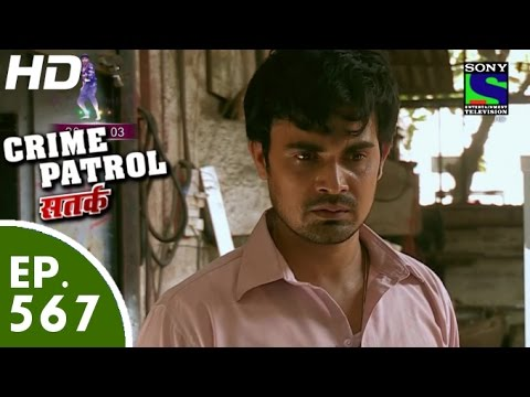 Crime Patrol - क्राइम पेट्रोल सतर्क - Jabardasti Ki Shaadi - Episode 567 - 9th October, 2015
