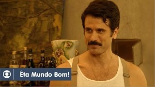 Êta Mundo Bom!: capítulo 55 da novela, segunda, 21 de março, na Globo