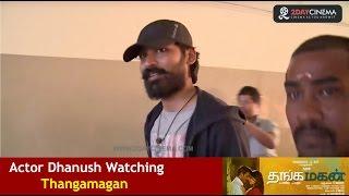 Actor Dhanush Watching Thanga Magan At Kasi Theatre - 2DAYCINEMA.COM