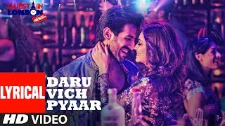 Daru Vich Pyaar Video With Lyrics | Guest iin London | Raghav Sachar |  Kartik Aaryan &  Kriti