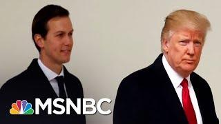 Jared Kushner And Russian Amb. Discussed Setting Up Secret Backchannel   Hardball   MSNBC