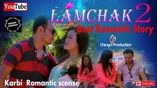 NEW KARBI VIDEO|Lamchak 2|best Romantic video|new karbi film|Rongpi Enterprise|2018