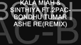 images NEW BENGALI REMIX 2011 KALA MIAH SINTHIYA FT 2PAC BONDHU TUMAR ASHE RE REMIX DJ AHMED