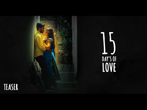 15Days of Love || Short Film Teaser || Directed by Jaya Kishore