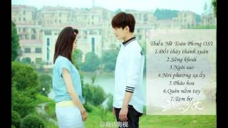 [QSS]Tổng hợp nhạc phim Thiếu Nữ Toàn Phong - Thiếu Nữ Toàn Phong OST