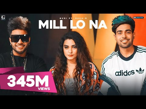 Mill Lo Na : Guri Ft. Sukhe (Official Video) Jaani | Satti Dhillon | Latest Punjabi Songs | Geet MP3