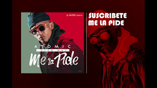 Atomic Otro Way Me La Pide Audio Oficial 2017