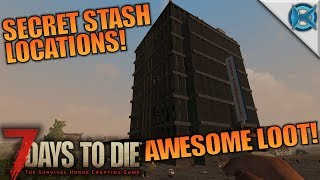 SECRET STASH LOCATIONS! AWESOME LOOT!   7 Days to Die   Let's Play Gameplay Alpha 16   S16E60