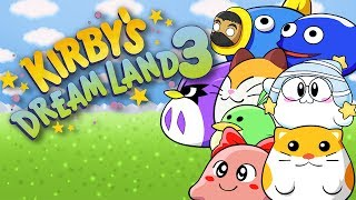 KIRBY'S DREAM LAND 3 - FIRST EVER PLAYTHROUGH!