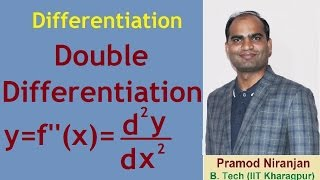 8. Physics | Class 11 | Differentiation | Double Differentiation