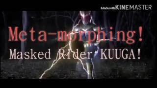 THE MASKED RIDER KUUGA! OP Original Movie