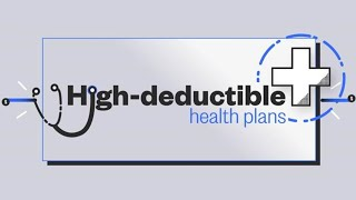 What Is A High Deductible Heath Care Plan? | NBC News