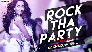 Rocky Handsome | Rock Tha Party | DJ Shadow Dubai Remix | Full Video