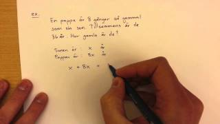 8 - Algebra - Problemlösning mha Ekvationer