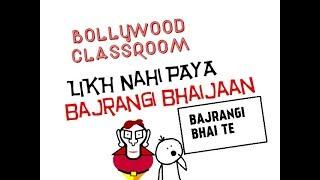 Bollywood Classroom- Nahi Likh Paya Bajrangi Bhaijaan