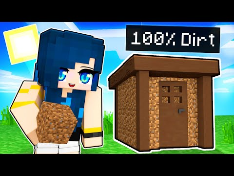 Minecraft but I can only BUILD with Dirt