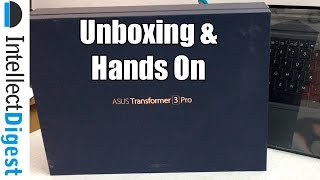 ASUS Transformer 3 Pro Unboxing & Hands On- Is It Worth Buying? | Intellect Digest