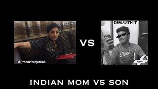 Indian Mom vs Son vine compilation by Pranav Punjabi