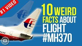 MH370: 10 Weird Facts about Flight MH370