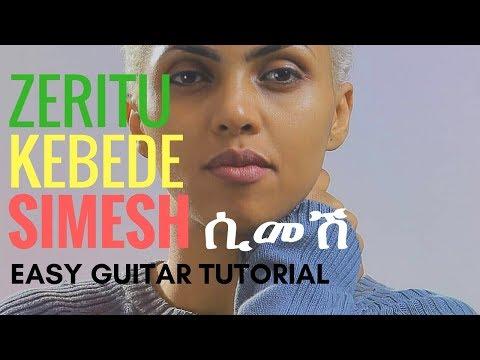 Xxx Mp4 How To Play Zeritu Kebede Simesh ዘሪቱ ከበደ ሲመሽ Easy Guitar Tutorial Ethio Guitar 3gp Sex