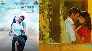 Thanga Magan Full Movie | Dhanush, Samantha, Amy Jackson |