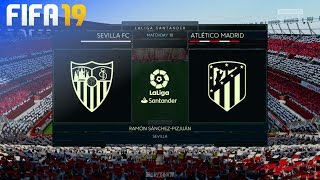FIFA 19 - Sevilla FC vs. Atlético Madrid @ Ramón Sánchez-Pizjuán