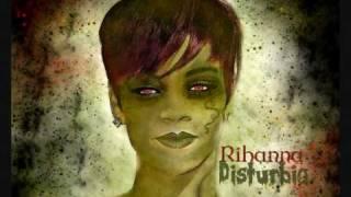 Rihanna-Disturbia (HQ)