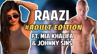 Raazi Official Trailer Ft. Mia Khalifa, Johnny Sins & Alia Bhatt  | Mia Khalifa Funny Hindi Vines 😂