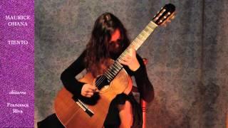 MAURICE OHANA Tiento - chitarra Francesca Riva
