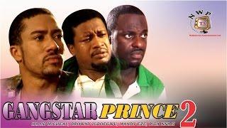 Gangstar Prince 2    - Nigerian Nollywood Movie