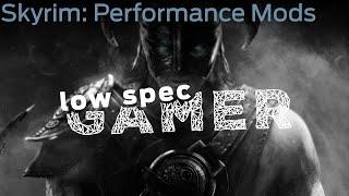 LowSpecGamer: performance mods for Skyrim