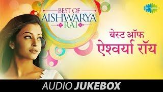 Best Songs Of Aishwarya Rai | Aa Ab Laut Chalen | HD Songs Jukebox