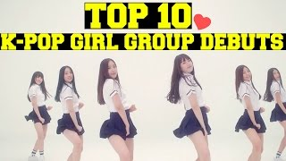 [TOP 10] K-POP GIRL GROUP DEBUTS - 2015