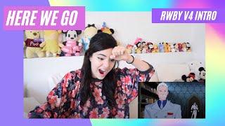 RWBY VOLUME 4 INTRO   WE'RE BACK!   REACTION  
