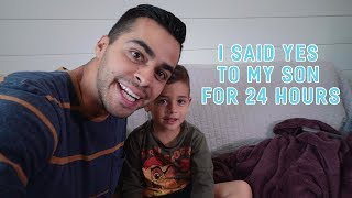 I Said Yes to My Son For 24 Hours   David Lopez