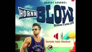 Hardy Sandhu: HORNN BLOW [BASS BOOSTED] | Jaani | B Praak | New Song 2016 | T-Series