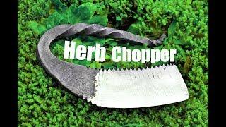 Knife making -  Forging a Herb Chopper
