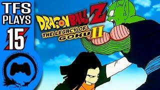 Dragon Ball Z LEGACY OF GOKU 2 Part 15 - TFS Plays