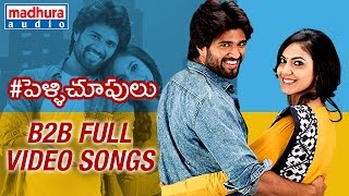 Pelli Choopulu Telugu Movie | Back to Back Full HD Video Songs | Vijay | Ritu Varma | Nandu
