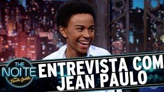 Entrevista com Jean Paulo Campos | The Noite (18/09/17)
