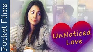 Romantic Short Film - Unnoticed Love (Comedy) | Pocket Films
