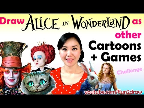 Draw Alice in Wonderland Characters in other Cartoons Games Art Challenge
