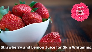 Strawberry and Lemon Juice Face Pack for Skin Whitening Miracle Formula with 100% Results Fair Skin