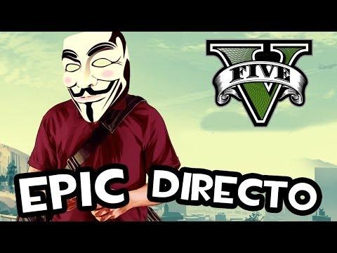 Epic Directo GTA V TROLEANDO SUAVEMENTE EN EL ONLINE