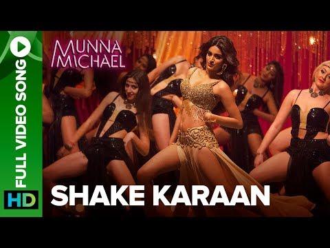 Xxx Mp4 Shake Karaan – Full Video Song Munna Michael Nidhhi Agerwal Meet Bros Ft Kanika Kapoor 3gp Sex