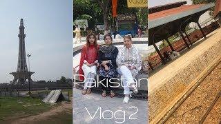 Pakistan Vlog 2 | Lahore